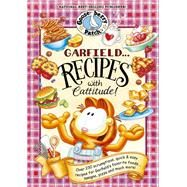 Garfield... Recipes With Cattitude! by Gooseberry Patch, 9781620930168