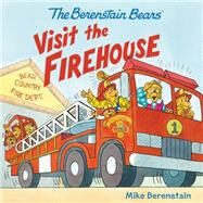 The Berenstain Bears Visit the Firehouse by Berenstain, Mike; Berenstain, Mike, 9780062350169