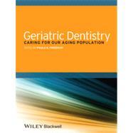 Geriatric Dentistry by Friedman, Paula K., 9781118300169