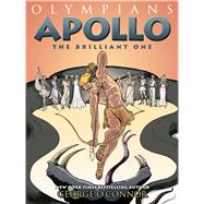 Apollo The Brilliant One by O'Connor, George, 9781626720169