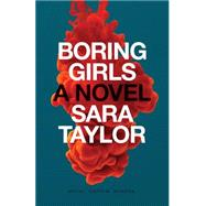 Boring Girls by Taylor, Sara, 9781770410169