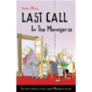 Last Call in the Menagerie by Mollo, Victor; Buttle, Bill, 9781771400169