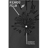 Target in the Night by Piglia, Ricardo; Waisman, Sergio, 9781941920169