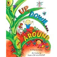 Up, Down, and Around by AYRES, KATHERINEWESTCOTT, NADINE BERNARD, 9780763640170