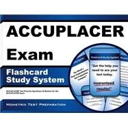 ACCUPLACER Exam Flashcard Study System : ACCUPLACER Test Practice Questions and Review for the ACCUPLACER Exam by Mometrix Media LLC, 9781609710170