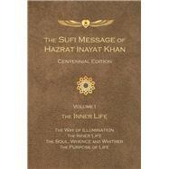 Sufi Message of Hazrat Inayat Khan by Khan, Hazrat Inayat, 9781941810170