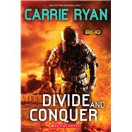 Divide and Conquer (Infinity Ring, Book 2) by Ryan, Carrie, 9780545900171