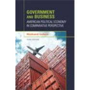 Government and Business: American Political Economy in Comparative Perspective by Lehne, Richard, 9781608710171