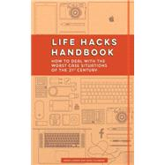Life Hacks Handbook by Llorens, Maria; Villabona, Hugo; Media, Mango, 9781633530171