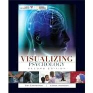Visualizing Psychology, 2nd Edition by Siri Carpenter (Yale University ); Karen Huffman (Palomar College), 9780470410172