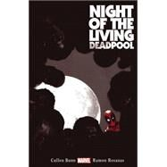 Night of the Living Deadpool by Bunn, Cullen; Rosanas, Ramon, 9780785190172
