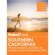 Fodor's Southern California by Fodor's Travel Publications, Inc., 9781101880173
