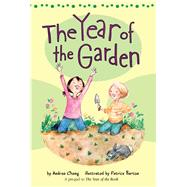 The Year of the Garden by Cheng, Andrea; Barton, Patrice, 9781328900173