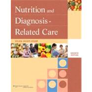 Nutrition and Diagnosis-Related Care by Escott-Stump, Sylvia, 9781608310173