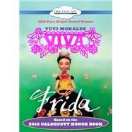 Viva Frida by Morales, Yuyi; Sananes, Adriana, 9781681410173