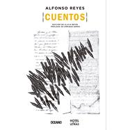 Cuentos / Stories by Reyes, Alfonso, 9786075270173