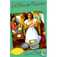 Like Water for Chocolate by ESQUIVEL, LAURA, 9780385420174