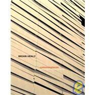 Commonplaces : Thinking about an American Architecture by Healy, Brian, 9780979380174