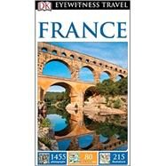 Dk Eyewitness France by Colbourne, Tanya; Morgan, Fiona; Streiffert, Anna; Woolfrey, Celia, 9781465440174