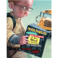 Ten Rules You Absolutely Must Not Break If You Want to Survive the School Bus by Grandits, John; Austin, Michael Allen, 9781328500175