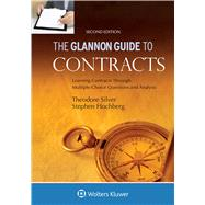 Glannon Guide to Contracts: Learning Contracts Through Multiple-Choice Questions and Analysis by Silver, Theodore; Hochberg, Stephen, 9781454850175