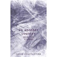 In Another Country by Constantine, David, 9781771960175