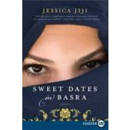 Sweet Dates in Basra by Jiji, Jessica, 9780061980176