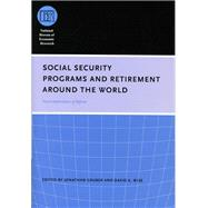Social Security and Retirement Around the World: Fiscal Implications of Reform by Gruber, Jonathan; Wise, David A., 9780226310176