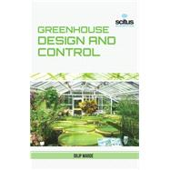 Greenhouse Design and Control by Warde, Dilip, 9781681170176