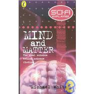Science Fiction Explained - Mind & M by White, Michael, 9780141300177