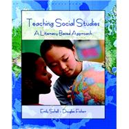 Teaching Social Studies A Literacy-Based Approach by Schell, Emily, 9780131700178