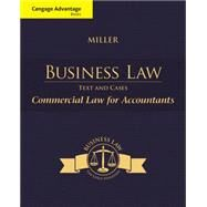 Cengage Advantage Books: Business Law Text & Cases - Commercial Law for Accountants by Miller, Roger LeRoy, 9781285770178