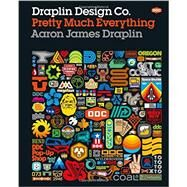 Draplin Design Co. by Draplin, Aaron James, 9781419720178
