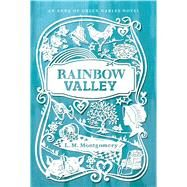 Rainbow Valley by Montgomery, L. M., 9781442490178
