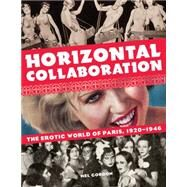 Horizontal Collaboration by Gordon, Mel, 9781627310178