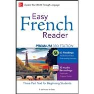 Easy French Reader Premium, Third Edition A Three-Part Text for Beginning Students by de Roussy de Sales, R., 9780071850179