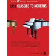 Easy Classics to Moderns by Agay, Denes, 9780825640179