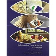 Understanding Visual Artforms in Our World by Sinclair Community College, 9781465250179