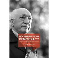 No Return from Democracy by Mercan, Faruk, 9781682060179