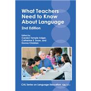 What Teachers Need to Know About Language by Adger, Carolyn Temple; Snow, Catherine E.; Christian, Donna, 9781788920179