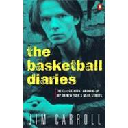 The Basketball Diaries by Carroll, Jim (Author), 9780140100181