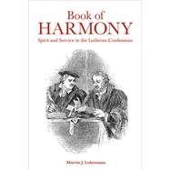 Book of Harmony by Lohrmann, Martin J., 9781506400181
