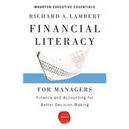 Financial Literacy for Managers by Lambert, Richard A., 9781613630181