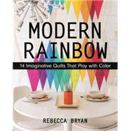 Modern Rainbow by Bryan, Rebecca, 9781617450181