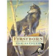 Firstborn by Seidler, Tor; Sheban, Chris, 9781481410182