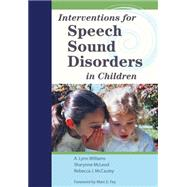 Interventions for Speech Sound Disorders in Children by Williams, A. Lynn, 9781598570182