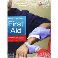 Heartsaver First Aid Workbook by American Heart Association, 9781616690182