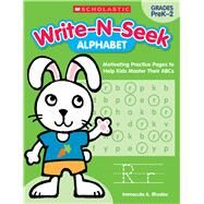 Alphabet Motivating Practice Pages to Help Kids Master Their ABCs by Rhodes, Immacula A., 9781338180183