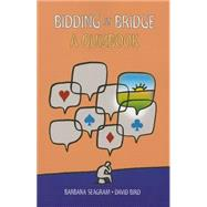 Bidding at Bridge: A Quizbook by Seagram, Barbara; Bird, David, 9781771400183
