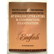 AP English Literature & Composition Examination (8th Edition) Multiple Choice & Free-Response Questions by Richard Vogel, 9781934780183